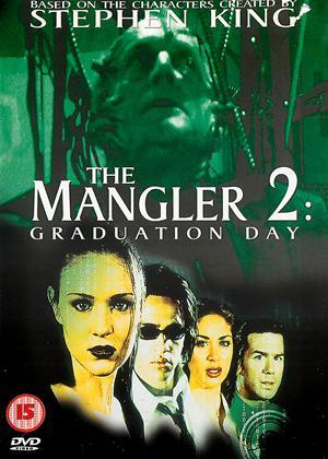 The Mangler 2: Graduation Day Online DVD Rental