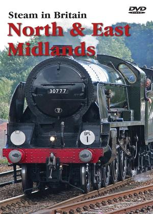 Steam in Britain: North and East Midlands Online DVD Rental