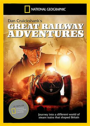 National Geographic: Dan Cruickshank's Great Railway Adventures Online DVD Rental