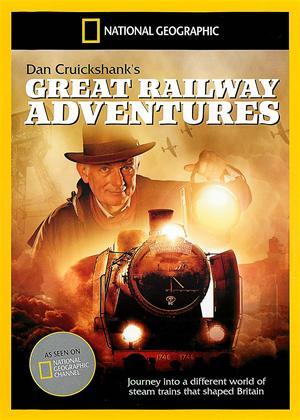 Rent National Geographic: Dan Cruickshank's Great Railway Adventures Online DVD Rental