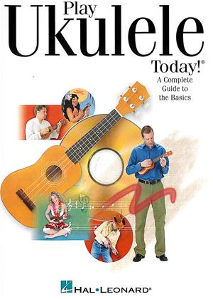Play Ukulele Today!: A Complete Guide to the Basics Online DVD Rental