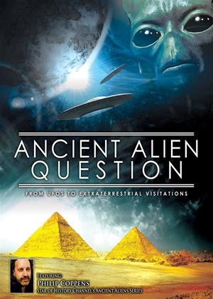 Rent Ancient Alien Question: From UFOs to Extraterrestrial Visitations Online DVD Rental