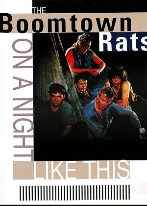 The Boomtown Rats: On a Night Like This Online DVD Rental