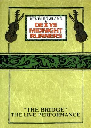 Dexy's Midnight Runners: The Bridge Online DVD Rental