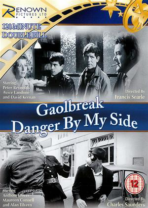Rent Gaolbreak / Danger by My Side Online DVD Rental