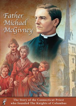Father Michael McGivney Online DVD Rental