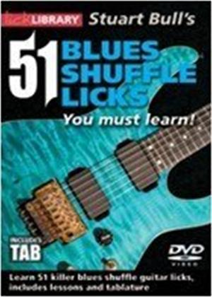 Rent Lick Library: 51 Blues Shuffle Licks You Must Learn Online DVD Rental