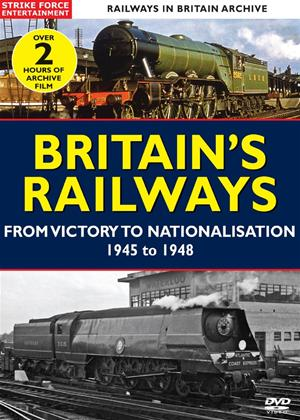 Railways in Britain: Britain's Railways: From Victory to Nationalisation 1945 to 1948 Online DVD Rental