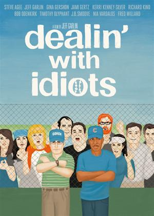 Dealin' with Idiots Online DVD Rental