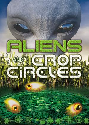 Aliens and Crop Circles Online DVD Rental