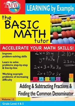 The Basic Math Tutor: Adding and Subtracting Fractions and Finding the Common Denominator Online DVD Rental