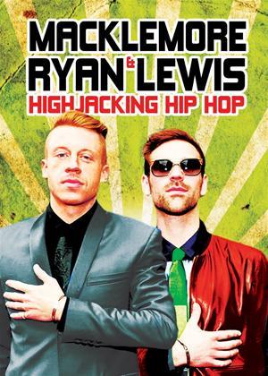 Rent Macklemore and Ryan Lewis: Highjacking Hip Hop Online DVD Rental