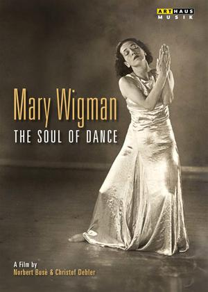 Rent Mary Wigman: The Soul of Dance Online DVD Rental