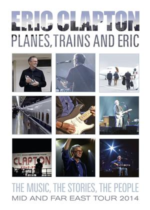 Eric Clapton: Planes, Trains and Eric Online DVD Rental