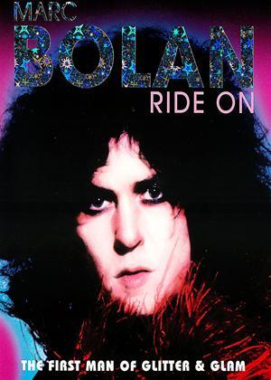 Rent Marc Bolan: Ride On Online DVD Rental