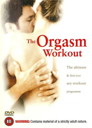 Rent The Orgasm Workout Online DVD Rental