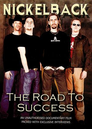 Nickelback: The Road to Success Online DVD Rental