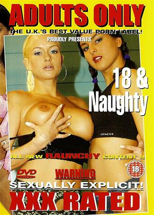 Rent 18 and Naughty Online DVD Rental