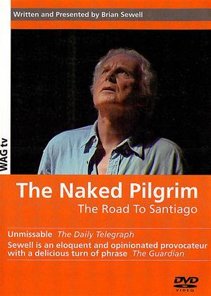 The Naked Pilgrim: Road to Santiago Online DVD Rental