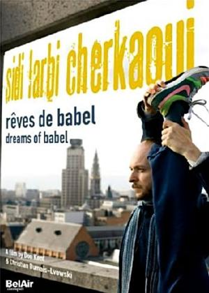 Sidi Larbi Cherkaoui: Dreams of Babel Online DVD Rental