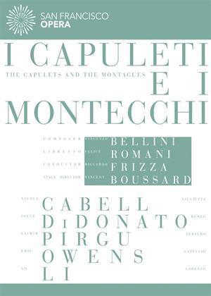 Rent I Capuleti E I Montecchi: San Francisco Opera (Frizza) Online DVD Rental