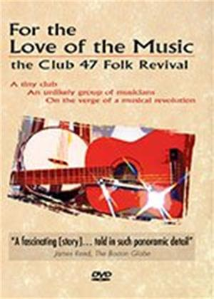 For the Love for Music: The Club 47 Folk Revival Online DVD Rental