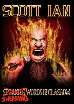 Scott Ian: Swearing Words in Glasgow Online DVD Rental