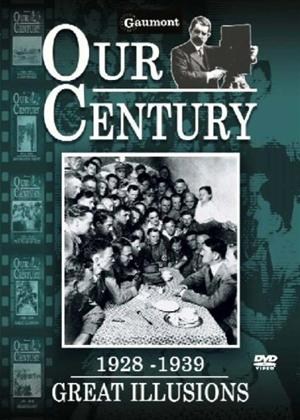 Rent Our Century: 1928-1939: Great Illusions Online DVD Rental