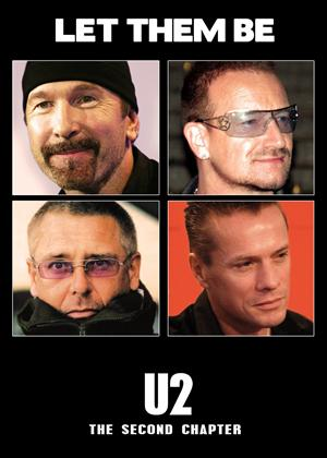 Rent U2: Let Them Be: The Second Chapter Online DVD Rental