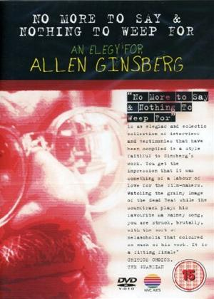 Rent Allen Ginsberg: No More to Say and Nothing to Weep For Online DVD Rental