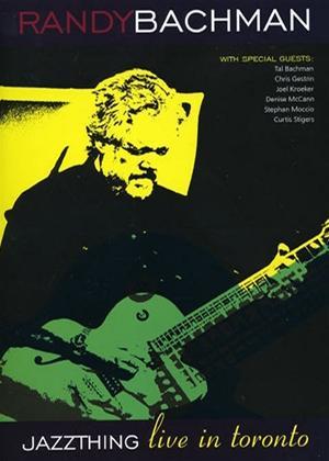 Rent Randy Bachman: Jazz Thing: Live in Toronto Online DVD Rental