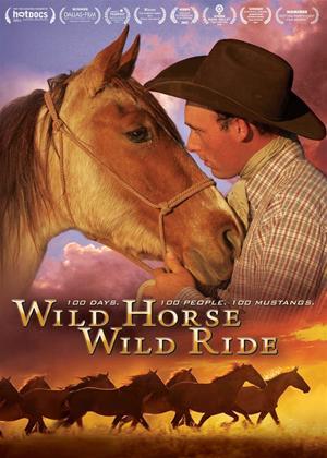 Wild Horse, Wild Ride Online DVD Rental