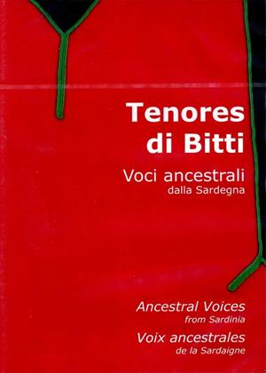 Rent Tenores Di Bitti: Voci Ancestrali Dalla Sardegna Online DVD Rental