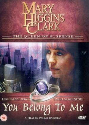 Mary Higgins Clark: You Belong to Me Online DVD Rental