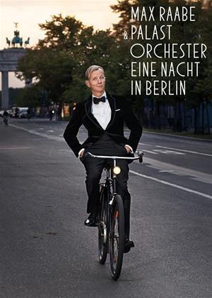 Rent Max Raabe and Palast Orchester: Eine Nacht in Berlin Online DVD Rental