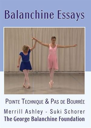 Balanchine Essays: Pointe Technique and Pas De Bourree Online DVD Rental