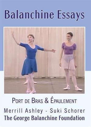 Balanchine Essays: Port De Bras and Epaulement Online DVD Rental