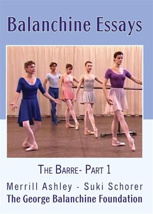 Balanchine Essays: The Barre: Part 1 Online DVD Rental