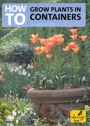 How to Grow Plants in Containers Online DVD Rental