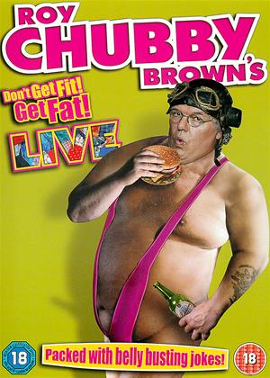 Roy Chubby Brown's: Don't Get Fit! Get Fat!: Live Online DVD Rental
