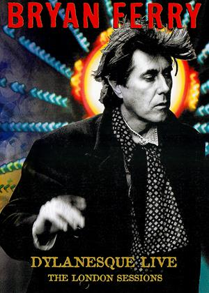 Bryan Ferry: Dylanesque Live: The London Sessions Online DVD Rental