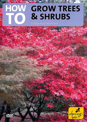 How to Grow Trees and Shrubs Online DVD Rental