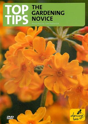 Rent Top Tips for the Gardening Novice Online DVD Rental