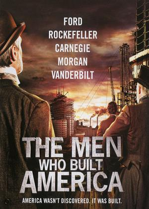 The Men Who Built America Online DVD Rental