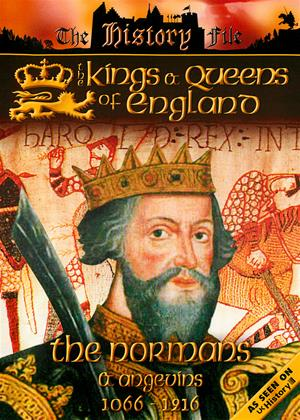 Rent The Kings and Queens of England: The Normans and Angevins: 1066 to 1216 Online DVD Rental