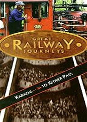 Rent Great Railway Journeys: Karachi to the Khyber Pass Online DVD Rental