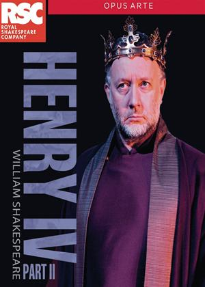 Royal Shakespeare Company: Henry IV: Part II Online DVD Rental