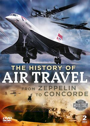 The History of Air Travel: From Zeppelin to Concorde Online DVD Rental