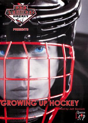 Growing Up Hockey Online DVD Rental