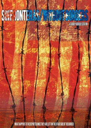 Sin Fronteras/Without Borders Online DVD Rental